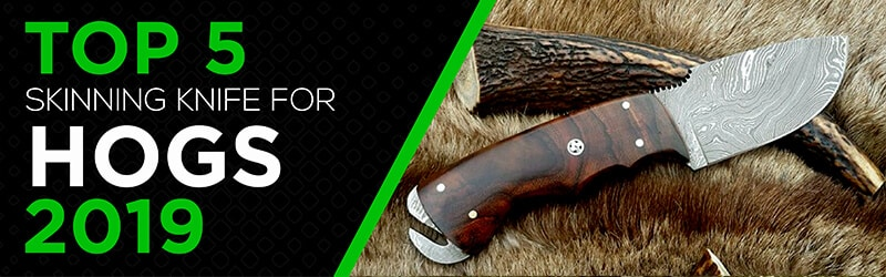 Best skinning knife for hogs