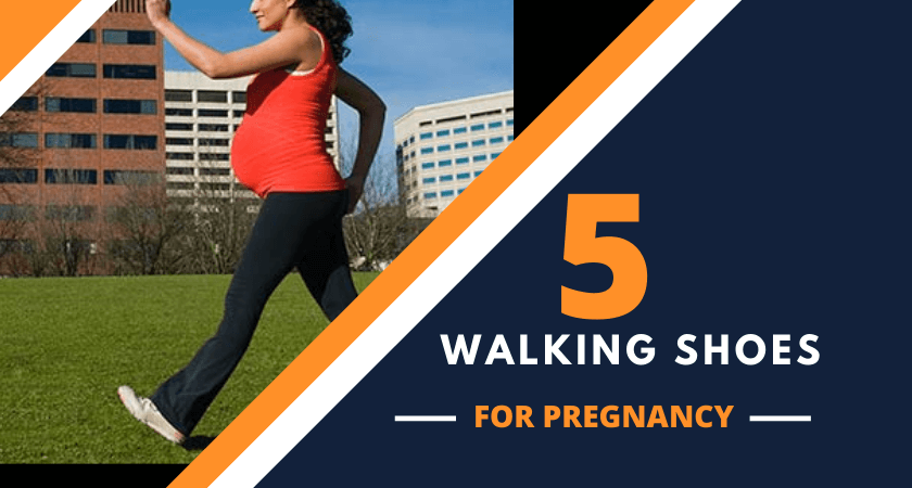 Best Walking Shoes for Pregnancy 2020