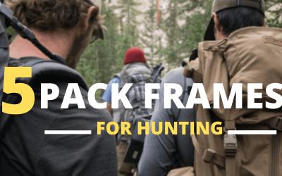 5 pack frames for hunting 2020