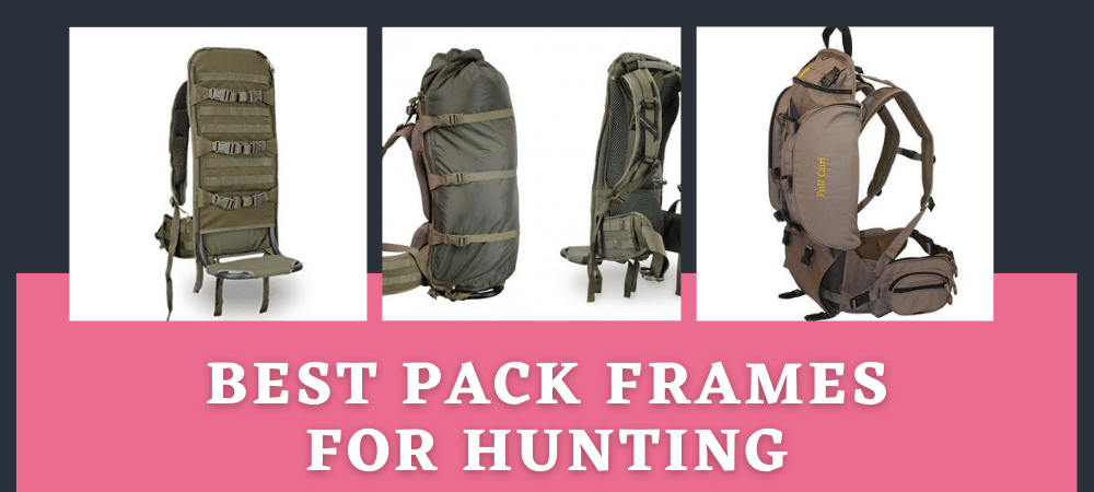 Pack Frames for Hunting