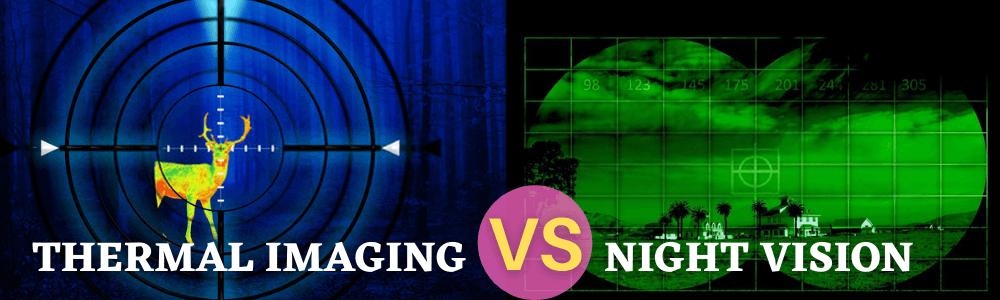 hermal imaging vs night vision